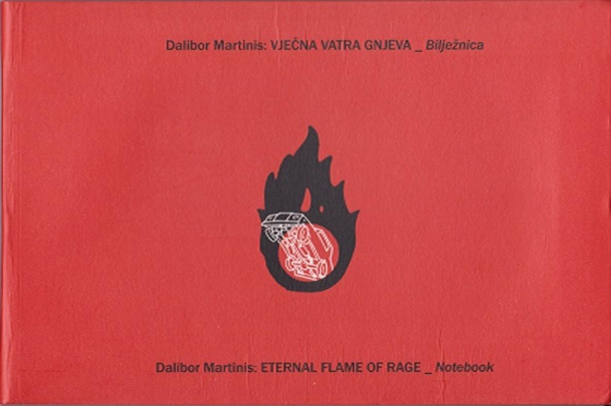 Dalibor Martinis: Vječna vatra gnjeva