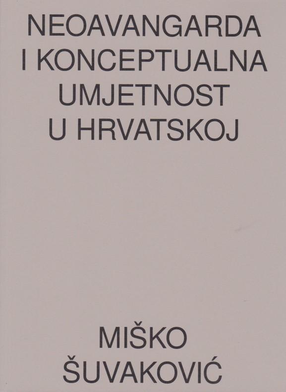 Neoavangarda i konceptualna umjetnost u Hrvatskoj