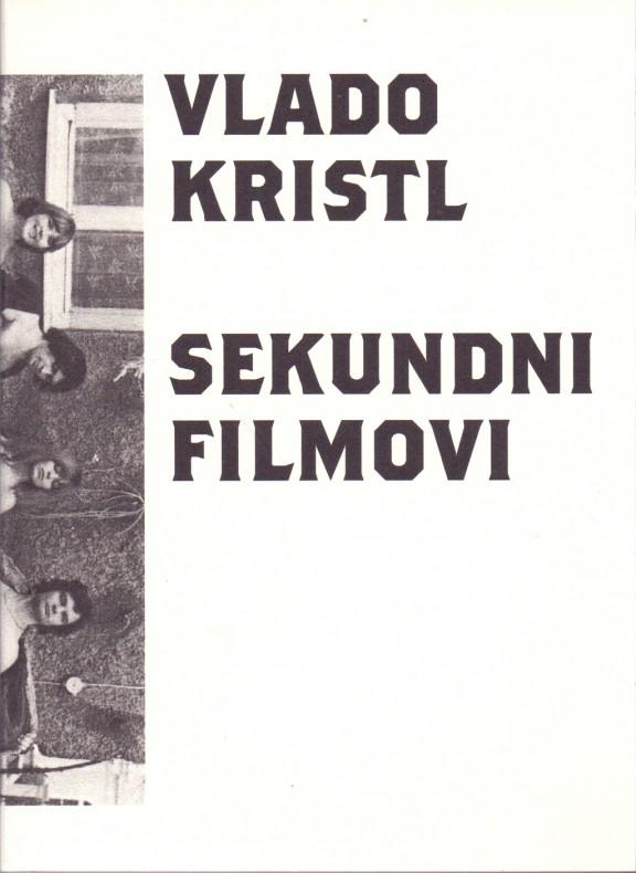 Vlado Kristl: Sekundni filmovi