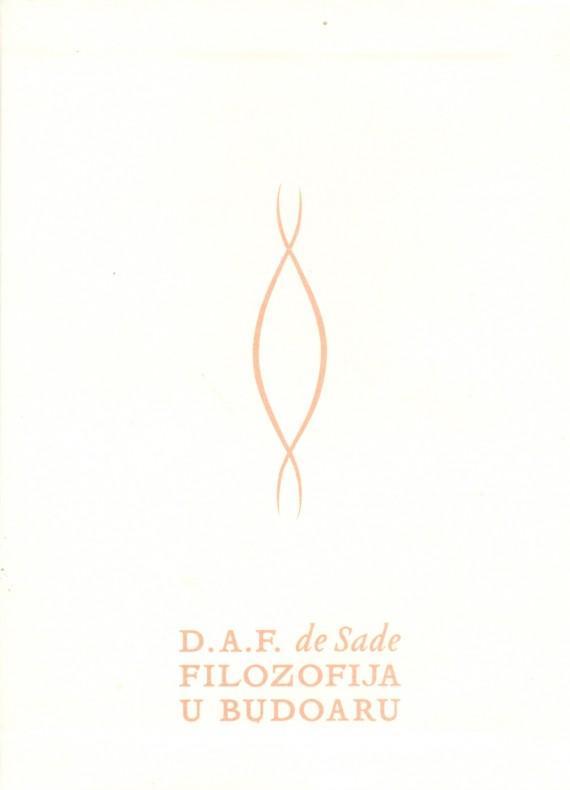 D.A.F. de Sade: Filozofija u budoaru
