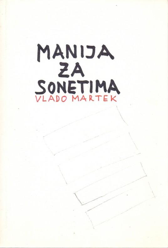 Vlado Martek: Sonetomanija