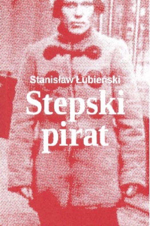 Stanislaw Lubienski: Stepski pirat