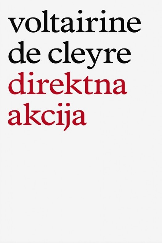 Voltairine de Cleyre: Direktna akcija